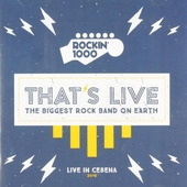 That's live : The biggest rock band on earth