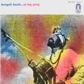 Bengali Bauls ... at Big Pink