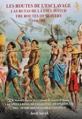 Les routes de l'esclavage 1444-1888 : Afrique, Portugal, Espagne & Amérique Latine. Vol. 24