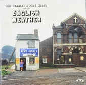 Bob Stanley & Pete Wiggs present English weather