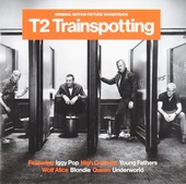 T2 Trainspotting : original motion picture soundtrack
