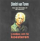 Liedjes om te koesteren : meer dan 100 liedjes uit zijn repertoire