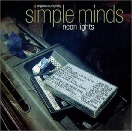 Neon lights : originals as played by Simple Minds
