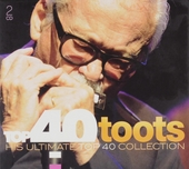 Top 40 Toots : his ultimate Top 40 collection