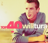 Top 40 Will Tura : his ultimate Top 40 collection