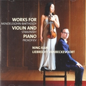 Works for violin and piano : Mendelssohn-Bartholdy, Stravinsky and Prokofiev