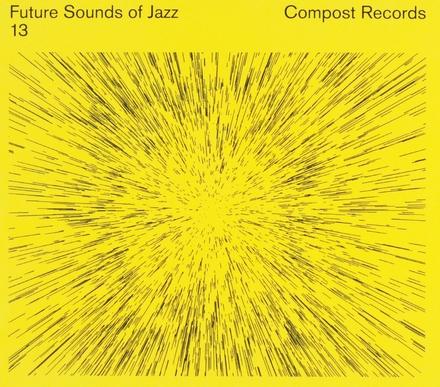 Future sounds of jazz. vol.13