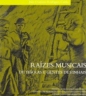 Raízes musicais de terras e gentes de vinhais