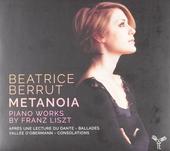 Metanoia : piano works by Franz Liszt