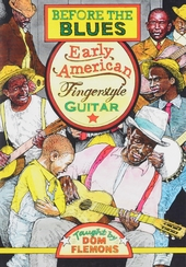 Before the blues : Early American fingerstyle guitar