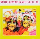 Vastelaovend in Mestreech. vol.18