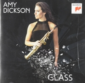 Amy Dickson : Glass