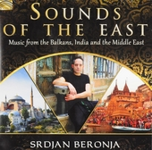 Sounds of the east : Music from the Balkans, India and the Middle East