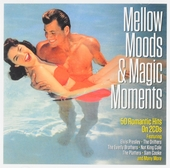 Mellow moods & magic moments