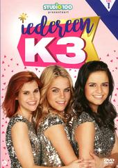 Iedereen K3. Vol. 1