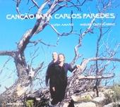 Canção para Carlos Paredes
