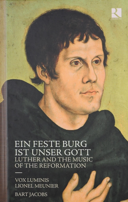 Ein feste Burg ist unser Gott : Luther and the music of the Reformation