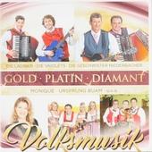 Gold Platin Diamant Volksmusik