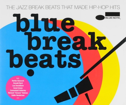 Blue break beats : the jazz break beats that made hip-hop hits. Vol. 1-3