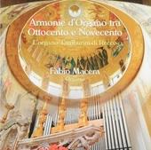 Armonie d'organo tra Ottocento e Novecento