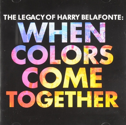 When colors come together : The legacy of Harry Belafonte