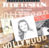 Cry me a river : Her 62 finest 1955-1962