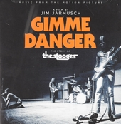 Gimme danger : the story of The Stooges : music from the motion picture