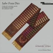 Salve festa Dies : L'éclat de la musique sacrée en Pologne au temps de la dynastie Vasa