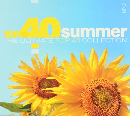 Top 40 summer : the ultimate Top 40 collection