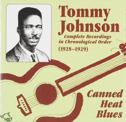 Canned head blues : complete recordings in chronological order 1928-1929