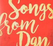 Songs from Dan