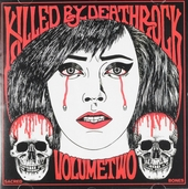 Killed by deathrock. Vol. 2