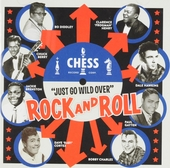 Chess - Just go wild over : Rock and roll