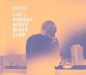 Fink's Sunday night blues club. Volume one