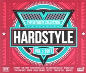 Hardstyle : The ultimate collection 2017. vol.1