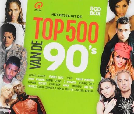 Het beste uit de top 500 van de 90's