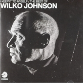 I keep it to myself : The best of Wilko Johnson