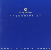 Prescription : Word, sound & power