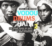 Vodou drums in Haiti 2 : the living gods of Haiti : 21st century ritual drums & spirit possession