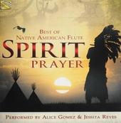 Spirit prayer : best of Native American flute