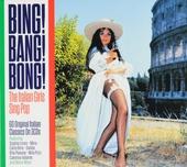 Bing! bang! bong! : the Italian girls sing pop