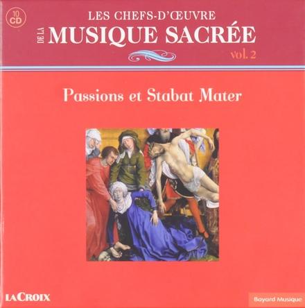 Passions et Stabat Mater. vol.2