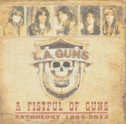 A fistful of guns : Anthology 1985-2012