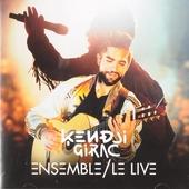 Ensemble : Le live