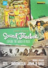 Sound tracker : Explore the world in music - Indonesia Java & Bali