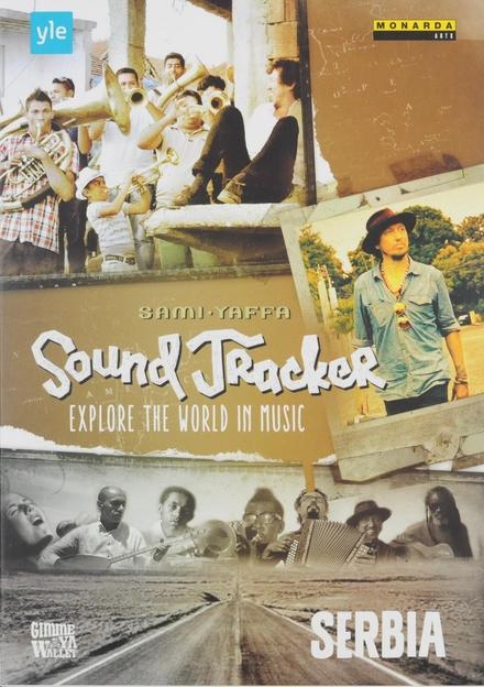 Sound tracker : Explore the world in music - Serbia