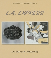L.A. Express ; Shadow play