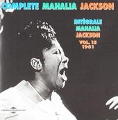 Complete Mahalia Jackson. vol.15 : 1961