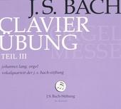 Clavier-übung Teil III : Orgelmesse