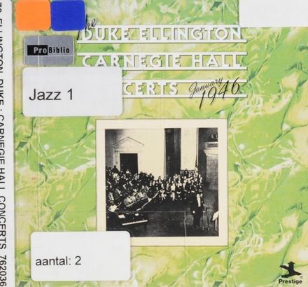 The Duke Ellington Carnegie Hall concerts : January 1946
